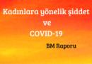 Kadınlara yönelik şiddet  ve COVID-19
