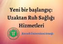 Uzaktan Ruh Sağlığı Hizmetleri: Kocaeli Üniversitesi örneği